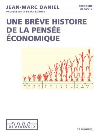 Une bréve histoire de la pensée économique