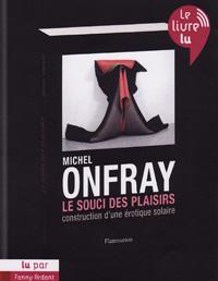 """couverture du livre audio """"Le souci des plaisirs"""" de Michel Onfray"""