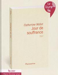 """couverture de """"Jour de souffrance"""" de Catherine Millet"""