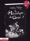 """couverture de """"La Mécanique du coeur"""" de Mathias Malzieu"""