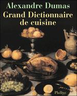 couverture du Grand Dictionnaire de cuisine d'Alexandre Dumas