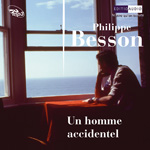 "Couverture de ""Un homme accidentel"" de Besson"
