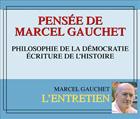 couverture de Pensée de Marcel Gauchet