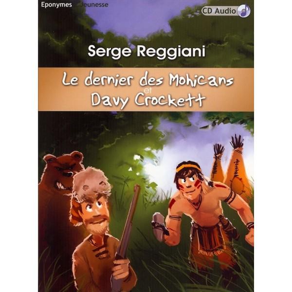 Le dernier des Mohicans et Davy Crockett de Fenimore Cooper