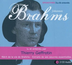 Brahms par Thierry Geffrotin