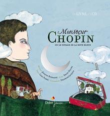 Monsieur Chopin ou le voyage des notes bleues par Carl Norac