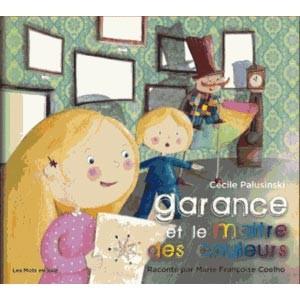 Garance et le Maître des couleurs par Cécile Palusinski
