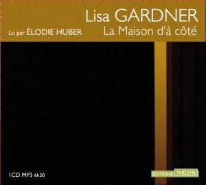 La Maison d'à côté par Lisa Gardner
