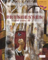 Princes'ses êtes-vous là ? par Cathy Darietto, Céline Giusiano et le collectif des enfants hospitalisés