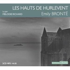 Les Hauts de Hurlevent par Emilie Brontë