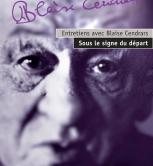 Entretiens avec Blaise Cendrars