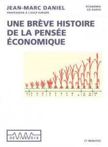 Un bréve histoire de la pensée économique