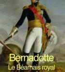 couverture de Bernadotte le royal béarnais