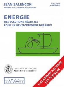 Énergie, des solutions réalistes pour un développement durable