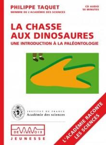 La chasse aux dinosaures par Philippe Taquet