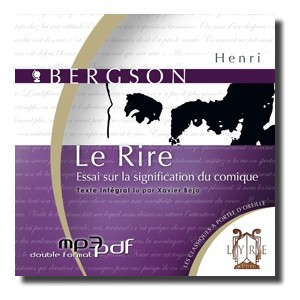Le Rire par Henri Bergson