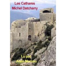 Les Cathares par Michel Datcharry