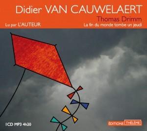 Thomas Drimm Tome 1 par Didier Van Cauwelaert
