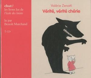 Vérité, vérité chérie par Valérie Zenatti