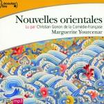Nouvelles Orientales de Marguerite Yourcenar