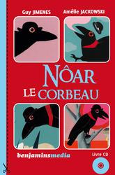 Noar le corbeau